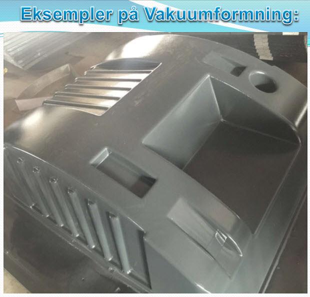 Eksempel på Vacumformning af plastemne